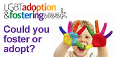 LGBT adopters and foster carers encouraged to come forward