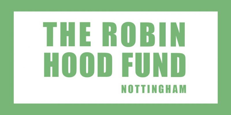 The Robin Hood Fund Launches to Support Those Affected by Coronavirus in Nottingham