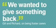 We ask two carers why they chose to foster and what their experiences have been.