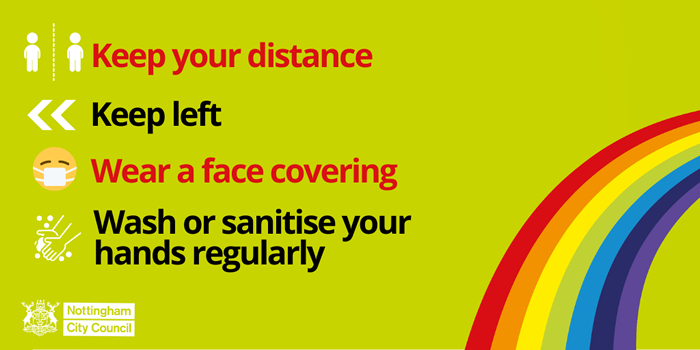 Keep your distance | Keep left | Wear a face covering | Wash or sanitise your hands regularly