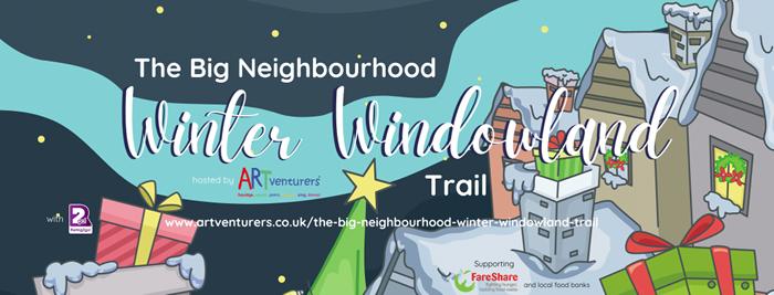 The Big Neighbourhood Winter Windowland Trail
